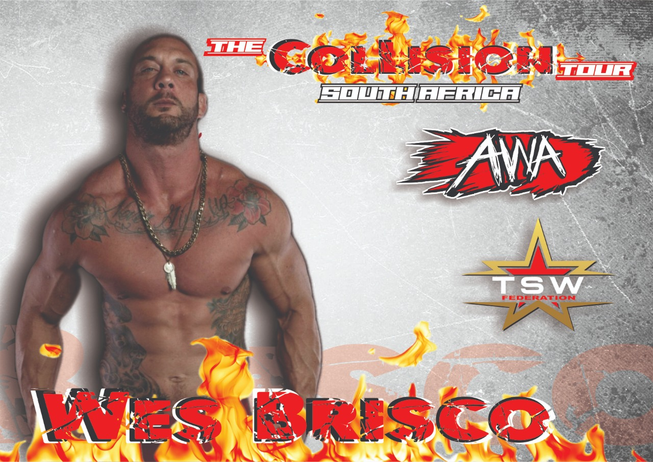 Wes Brisco is confirmed for the Collision Tour!